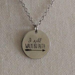 Jewelry - I Will Walk By Faith Necklace